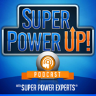 Super Power Up Podcast