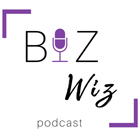 Biz Wiz Podcast
