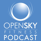 OpenSky Fitness Podcast